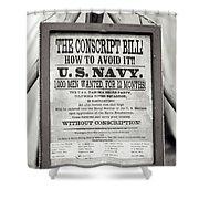 Conscript Bill  Shower Curtain
