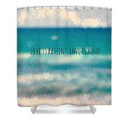 Corinthians 13 Shower Curtain