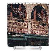 Corner Market Pikes Place Market Shower Curtain