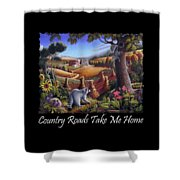 Country Roads Take Me Home T Shirt - Coon Gap Holler - Appalachian Country Landscape 2 Shower Curtain