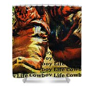 Cowboy Life Shower Curtain
