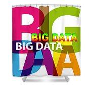 Creative Title - Big Data Shower Curtain