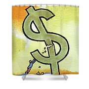 Crisis And Money Shower Curtain