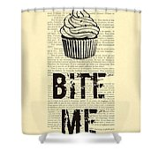 Cupcake Bite Me Typography Shower Curtain by Madame Memento