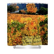 D8b6314 Autumn At Jack London Vinyard With Thanks To Firefighters Ca Shower Curtain
