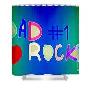 Dad Rocks Shower Curtain by Raul Diaz