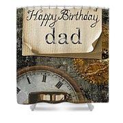 Dad's Birthday Shower Curtain