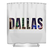 Dallas Letters Transparency 013018 Shower Curtain