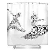 Dance Couple Words Shower Curtain