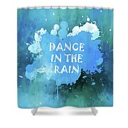 Dance In The Rain Cool Blue Shower Curtain