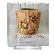 Dance Of The Tulips Shower Curtain