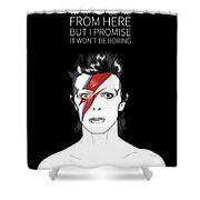 David Bowie Quote Shower Curtain