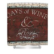 Days Of Wine And Roses Shower Curtain