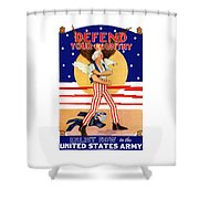 Defend Your Country Enlist Now  Shower Curtain