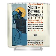 Denslows Night Before Christmas By Clement Moore Lld 1902 Shower Curtain