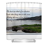 Devotion By Poet Robert Frost Shower Curtain