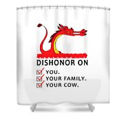Dishonor Shower Curtain