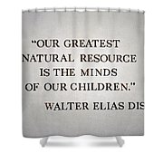 Disney World Our Greatest Natural Resource Signage Shower Curtain