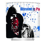 Dissent Is Patriotic Shower Curtain
