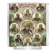Distinguished Colored Men   1883 Shower Curtain by Daniel Hagerman
