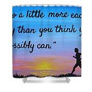 Do A Little More 18x24 Inspirational Art Shower Curtain