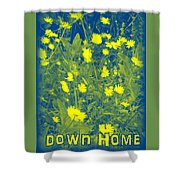 Down Home Shower Curtain