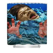 Drowning In Wealth Shower Curtain