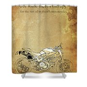 Ducati Motorcycle Quote Shower Curtain