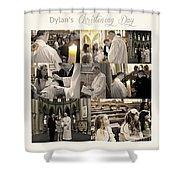 Dylan's Christening Day V3 Shower Curtain