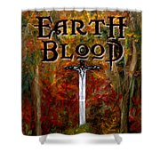 Earth Blood Cover Art Shower Curtain