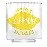 Easy Peazy Lemon Squeezy Shower Curtain