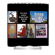 Eat, Drink And Go Honky-tonkin' Nashville Style Shower Curtain