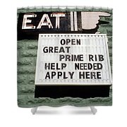Eat Sign Shower Curtain