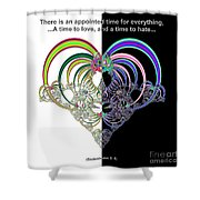 Ecclesiastes 3 A Time To Love And A Time To Hate Fractal Shower Curtain