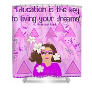 Education Is The Key Shower Curtain