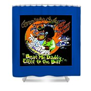 Eight To The Bar Shower Curtain