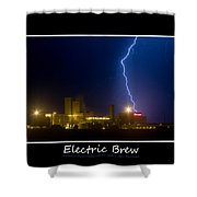 Electric Brew Poster Shower Curtain
