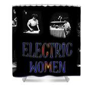 Electric Women Shower Curtain
