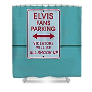 Elvis Fans Parking Shower Curtain