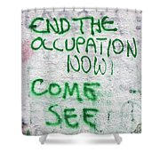 End The Occupation Now Shower Curtain