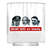 Enemy Ears Are Listening Shower Curtain