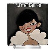 Entertainer Shower Curtain