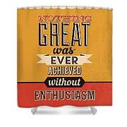 Enthusiasm Shower Curtain