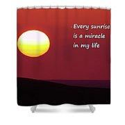 Every Sunrise  Shower Curtain