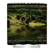 Fabbriche Di Vagli Paese Fantasma Ghost Town 6 Shower Curtain by Enrico Pelos