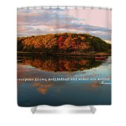 Fall In Wellfleet Quote Shower Curtain