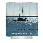 Father's Day Card - Peaceful Bay Shower Curtain