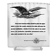Fdr War Quote Shower Curtain by War Is Hell Store