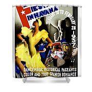 February Fiestas In Havana - Woman Dancing At Carnaval - Retro Travel Poster - Vintage Poster Shower Curtain