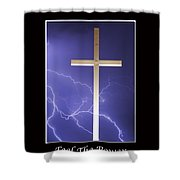 Feel The Power Shower Curtain